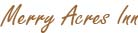 Merry Acres Inn signature